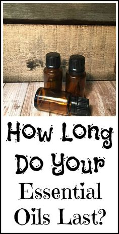 How long do essential oils last before they start to go bad?
