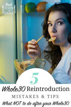 5 Whole30 Reintroduction Mistakes & Tips: what NOT to do After Your Whole30!   Real Food with Dana