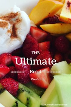 The Ultimate Reset: Whole Foods Plant based detox Phase 1 - Week 1 - My take and Meal plan!