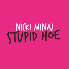Hoe, Stupid, Calm, Neon Signs, Music, Roman, Friday, Pink, Musica