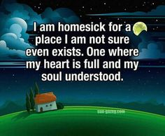 ...my soul understood.