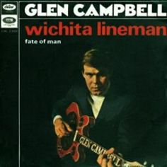 Glen Campbell - Wichita Lineman ( 1969 ). A sad and moving song.