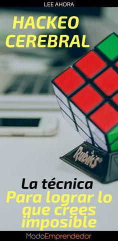 ¿Qué tal sería poder hackear nuestra mente? ¡Las posibilidades serían infinitas! Hackeo cerebral: Logra lo que crees imposible.