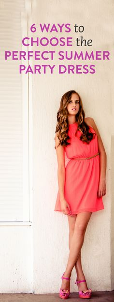 6 ways to choose the perfect summer party dress