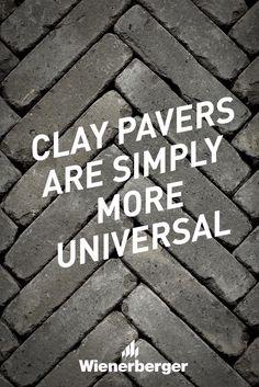 Clay pavers are simply more universal Clay Pavers, Brick, Outdoor Decor, Bricks