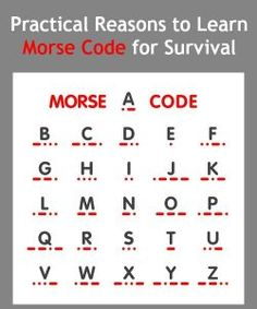 You may think that Morse code is archaic because, heck, texting is so easy these days. Think again. Learn some practical reasons why Morse code is a skill you need to learn for survival. Survival Life Hacks, Survival Food, Outdoor Survival, Survival Prepping, Emergency Preparedness, Survival Skills, Survival Supplies, Survival Quotes, Outdoor Camping