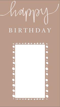 Happy Birthday Template, Happy Birthday Frame, Birthday Frames, Birthday Captions Instagram, Birthday Post Instagram, Instagram Editing Apps, Instagram And Snapchat, Creative Instagram Stories, Instagram Story Ideas