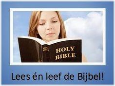 Leef je geloof: Lees én leef de Bijbel