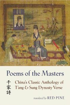 Poems of the Masters: China's Classic Anthology of T'ang and Sung Dynasty Verse (Mandarin Chinese and English Edition) Aspects Of The Novel, Poetry Anthology, Book Annotation, Religious Text, Penguin Classics, Poetry Books, Stories For Kids, Ancient Greece, Buddhism