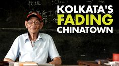 The Fading Chinatown of Kolkata - 101 Traces - 101India
