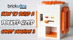 How to Build a MiNi Lego Candy Machine 3