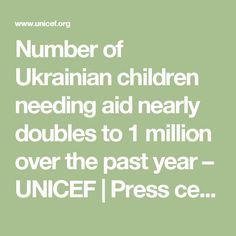 Number of Ukrainian children needing aid nearly doubles to 1 million over the past year – UNICEF | Press centre | UNICEF