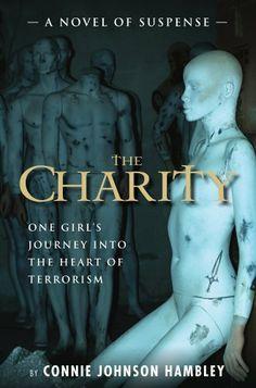 The Charity by Connie  Johnson Hambley, http://www.amazon.com/dp/B009E7TUYM/ref=cm_sw_r_pi_dp_jPietb1DQPAPW