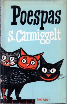 Simon Carmiggelt - Poespas cover by Bertram Vintage Advertisements, Vintage Ads, Book Design, Cover Design, Cat Posters, Vintage Book Covers, Vintage Typography, Cat Drawing, Crazy Cats