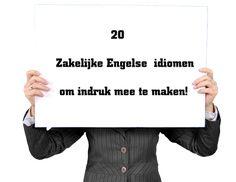 20 Zakelijke Engelse idiomen om indruk mee te maken! Blog van SR training zakelijk Engels.