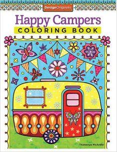 Happy Campers Coloring Book (Coloring Is Fun) (Design Originals): Amazon.co.uk: Thaneeya McArdle: 9781574219654: Books
