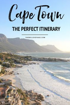Cape Town, South Africa – The Perfect Itinerary for First-Timers. Travel in Africa.