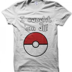 I Caught Em All pokemon t-shirt by Clique Wear All Pokemon, Catch Em All, Ems, Mens Tops, T Shirt, How To Wear, Tee, Emergency Medicine, Tee Shirt