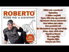 ✮ Roberto 3 ~ Küldd már a szerelmet (teljes album) Marvel, Album, Youtube, Movies, Movie Posters, Films, Film Poster, Cinema, Movie
