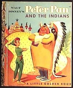 PETER PAN and The INDIANS 1st ED Golden Book WDP Ship $3.00