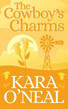 The Cowboy's Charms (Texas Brides of Pike's Run Book 3) - Kindle edition by O'Neal, Kara. Romance Kindle eBooks @ Amazon.com. Book Club Books, New Books, Good Books, Books To Read, Love Promise, Blog Topics, Kindred Spirits, Historical Romance, Happy Endings