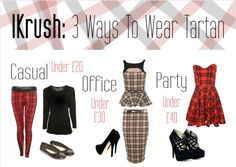 3 Ways to Wear Tartan - How to wear tartan casually in the day with tartan leggings, in the office with a matching cream tartan suit, then straight out to the bars in a strapless skater dress! #tartandress #tartenleggings #tartanskirt #pencilskirt #straplessdress