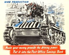 Tank War Production WWII UK 1940s - original vintage World War Two poster by Alfred Reginald Thomson listed on AntikBar.co.uk
