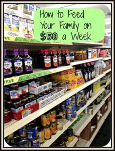 How To Feed Your Family On Fifty $50 A Week #budgeting #mealplanning
