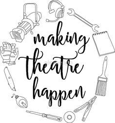 Making Theatre Happen - Technical Theatre | Sticker