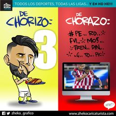 "#ElCartonDelDia para @PurakuraWeb""DE CHORIZO Y DE CHORAZO"" #ChivasTv #America #OribePeralta #Chivas"