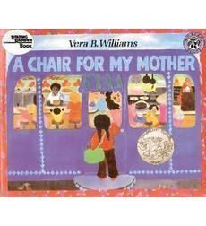 Good for character emotions inferences. A Chair for My Mother by Vera B. Williams | Scholastic.com