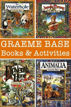 Graeme Base Author Study: Books and Activities