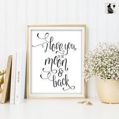 LOVE Printable. I Love You to the Moon and by BlueBunnyPrintables