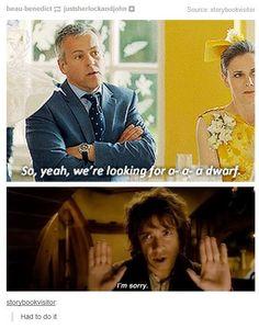 Actually, Lestrade, that's a hobbit.