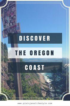 Discover the Oregon Coast - Plain Jane Lifestyle
