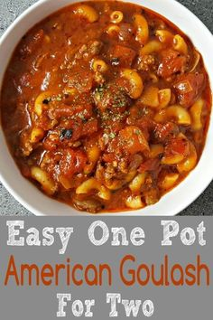 This easy one pot American Goulash meal is perfect for weeknight dinner for two. It's beefy saucy and packed with tomatoes and macaroni. There is no need to precook the pasta and is ready in just 40 minutes. You can substitute the beef with ground chicke Goulash Recipe For Two, Goulash Recipes, Beef Recipes, Cooking Recipes, Healthy Recipes, Cooking Beef, Recipes For Two, Cooking Meatballs, Mascarpone