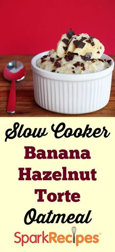 Slow Cooker Banana Hazelnut Torte Oatmeal. YES, PLEASE!! Great idea for #Christmas morning! | via @SparkPeople #breakfast #brunch #holiday