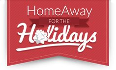 @homeaway for the Holidays Sweepstakes -- Great vacation prizes. Enter Dec. 1-12, 2014