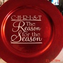 Christ is the reason for the season charger. Comes on a red charger approx. 11 in diameter with white lettering. Makes a great gift or decoration in any home or office. Comes with white lettering. - Online Store Powered by Storenvy Christmas Vinyl, Christmas Plates, Christmas Tea, Christmas Crafts, Santa Plates, Christmas Stuff, Christmas 2019, Charger Plate Crafts, Charger Plates
