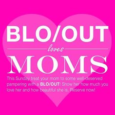 Mother's Day only comes once a year - make sure to spoil the most special woman in your life this weekend! Heads up: there's only a limited amount of openings left at both locations. Book sooner than later!  #BLOOUTPhilly #MothersDay