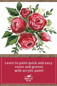 Painting Roses in Acrylic - Easy Step by Step Online Course
