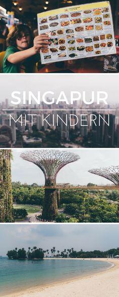 Singapur mit Kindern - die besten Tipps für eine Reise in die Stadt der Löwen! Welche Sehenswürdigkeiten es gibt und was ihr alles unternehmen könnt. Singapur ist mehr als nur ein Stopover Ziel!