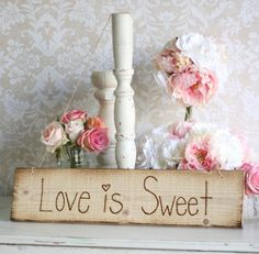 Rustic old barn wood wooden sign hand etched 'Love is Sweet' wedding decor - cute for a sweet table / candy cart