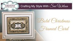 Bold Christmas Framed Card | Crafting My Style with Sue Wilson