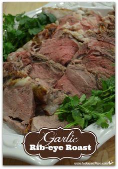 Garlic Rib-eye Roast - easy recipe for a dinner party!