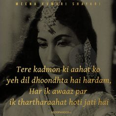 10 Shayaris By Legendary Actor Meena Kumari That Evoke A Deep Sense Of Melancholy Bollywood Pictures, Real Quotes, Pretty Words, Real Beauty, Melancholy, Beautiful Actresses, Bollywood Actress, Poems, Lyrics