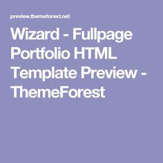 Wizard - Fullpage Portfolio HTML Template Preview - ThemeForest