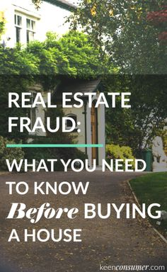 KeenConsumer Read this before you buy a house - learn about real estate fraud. Living On A Budget, Sell Your House Fast, Real Estate Tips, Best Blogs, Budgeting Tips, Real Estate Investing, Real Estate Marketing, Home Buying, Saving Money