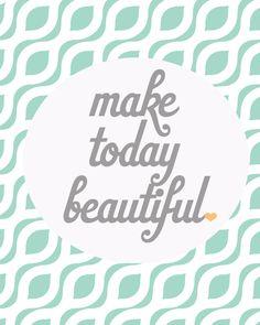 Maak vandaag mooi #leef