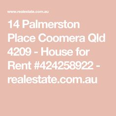 14 Palmerston Place Coomera Qld 4209 - House for Rent #424258922 - realestate.com.au